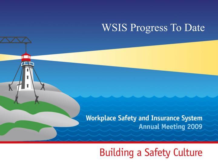WSIS Progress To Date