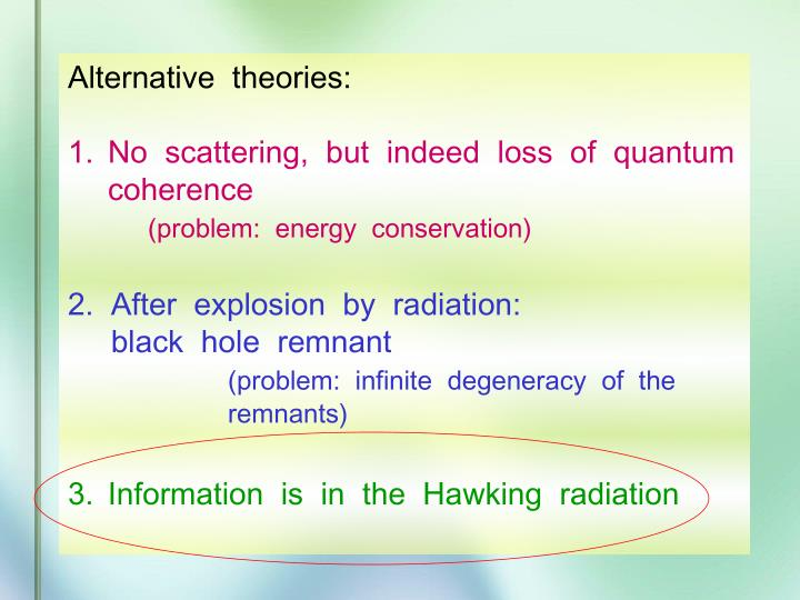 Alternative  theories: