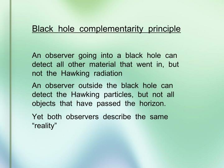 Black  hole  complementarity  principle