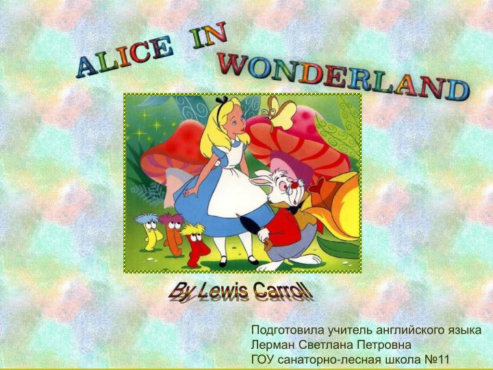 By Lewis Carroll
