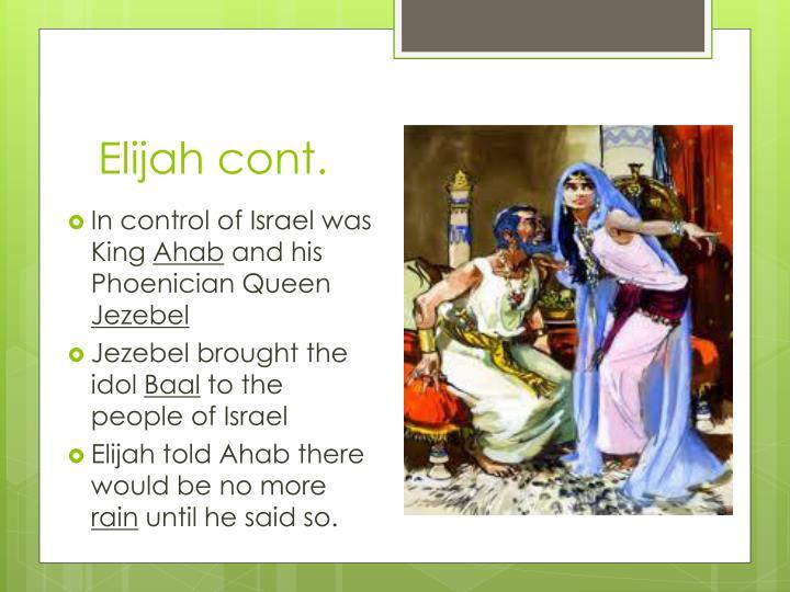 Elijah cont.