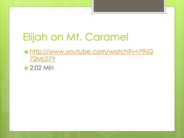 Elijah on Mt. Caramel