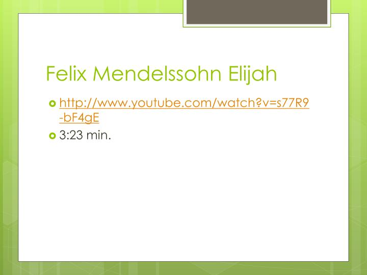 Felix Mendelssohn Elijah