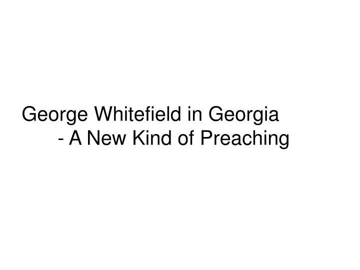 George Whitefield in Georgia