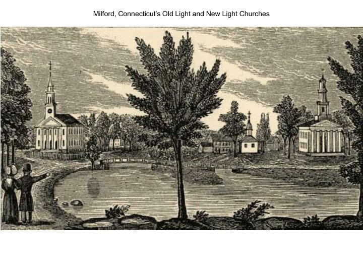 Milford, Connecticut's Old Light and New Light Churches