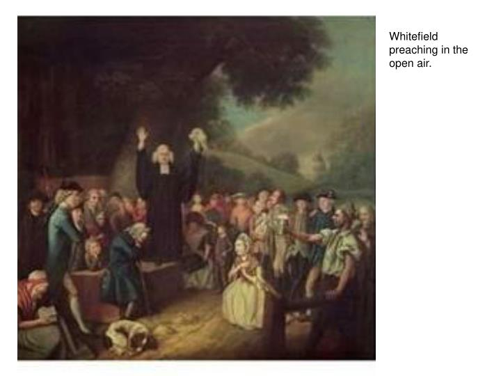 Whitefield preaching in the open air.