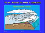 the w antarctic ice sheet is complicated