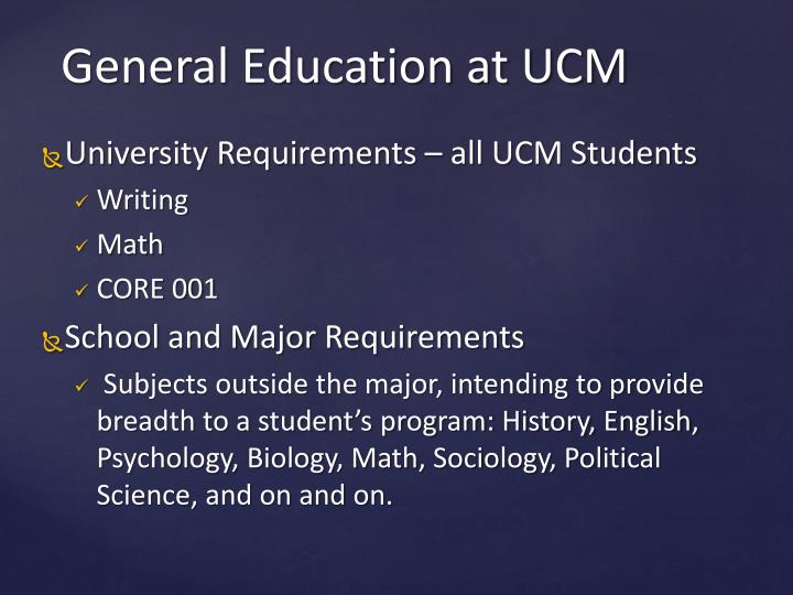 University Requirements – all UCM Students