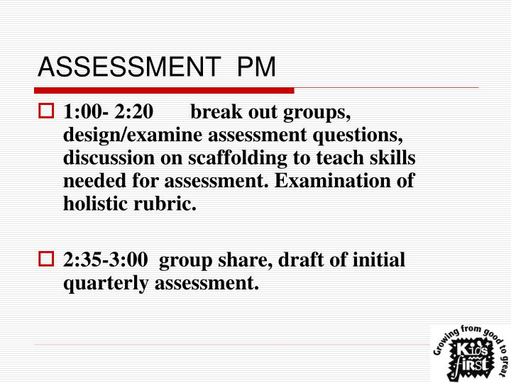 ASSESSMENT  PM