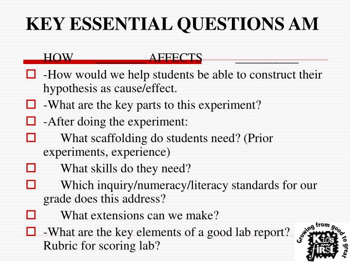KEY ESSENTIAL QUESTIONS AM