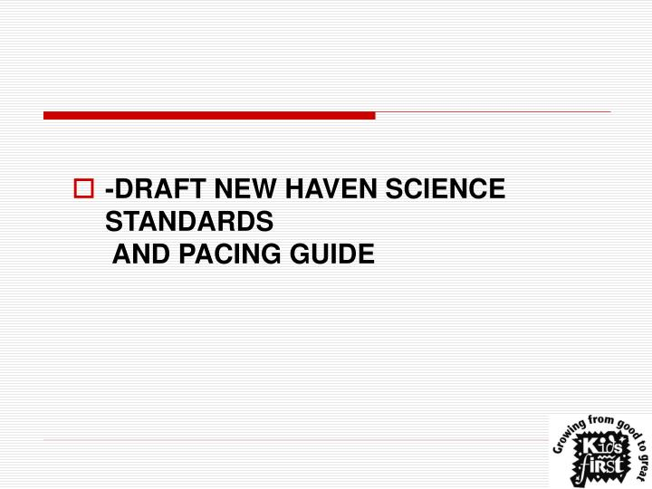 -DRAFT NEW HAVEN SCIENCE STANDARDS