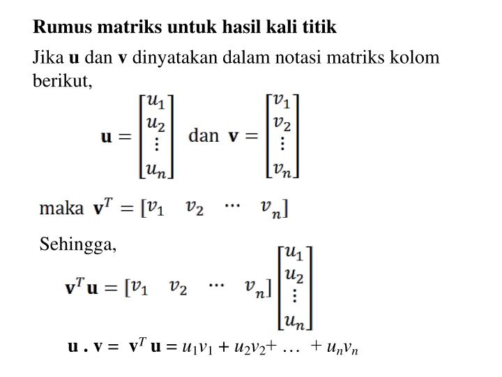 Rumus matriks untuk hasil kali titik