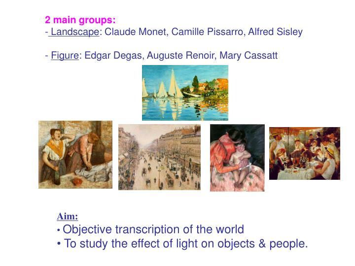 2 main groups: