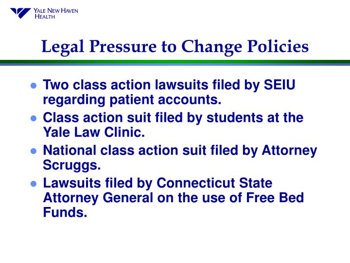 Legal Pressure to Change Policies