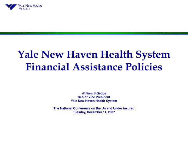 Yale new haven health system financial assistance policies