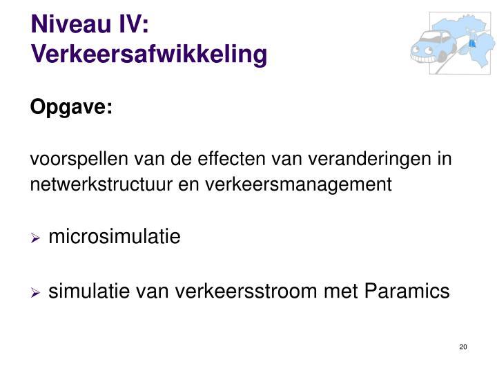 Niveau IV: