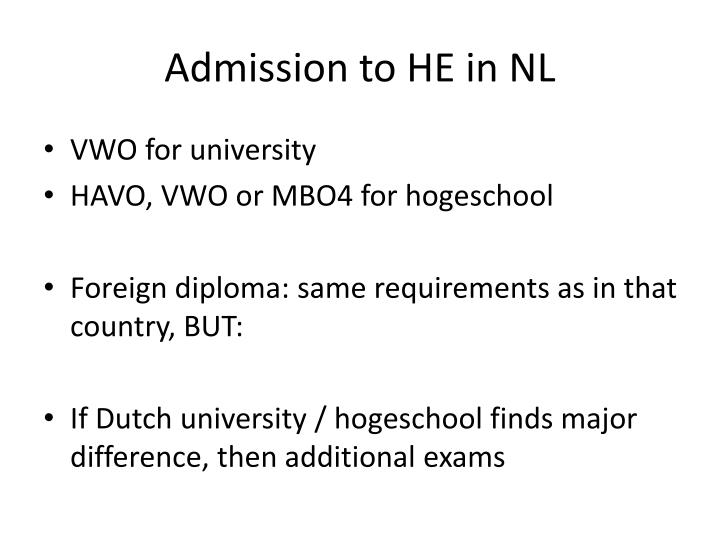 Admission to HE in NL