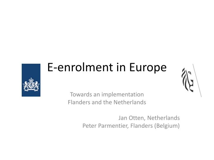 E enrolment in europe