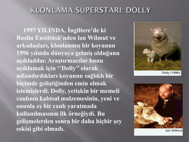 KLONLAMA SPERSTARI: DOLLY