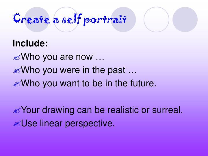Create a self portrait