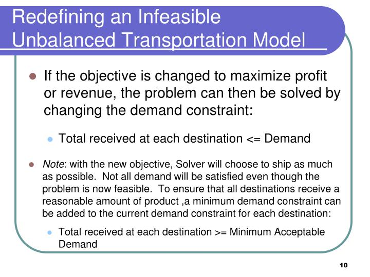 Redefining an Infeasible Unbalanced Transportation Model