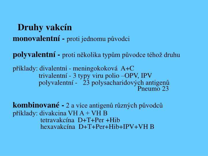 Druhy vakcín