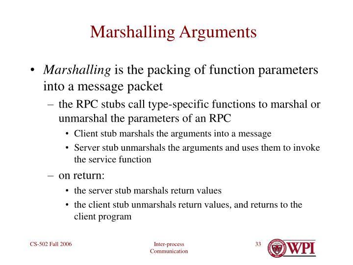Marshalling Arguments