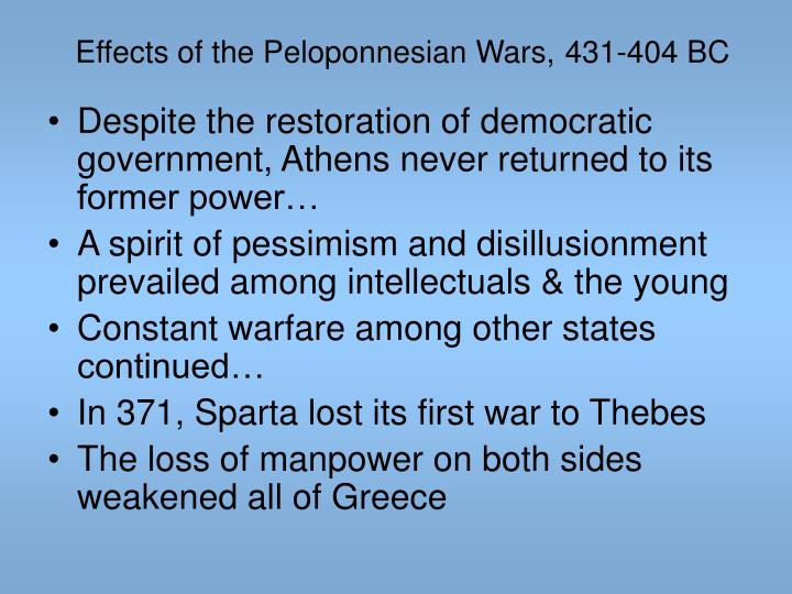 Effects of the Peloponnesian Wars,