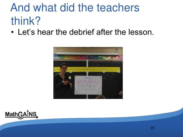 And what did the teachers think?