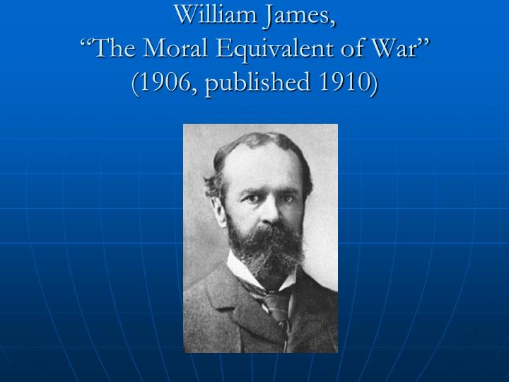 The moral equivalent of war william james