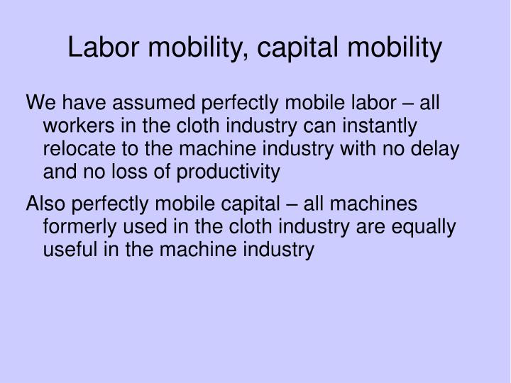 Labor mobility, capital mobility
