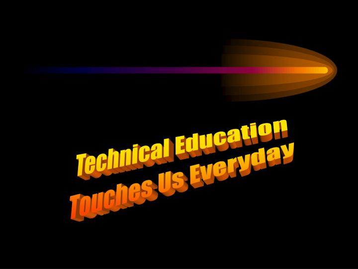 Technical Education