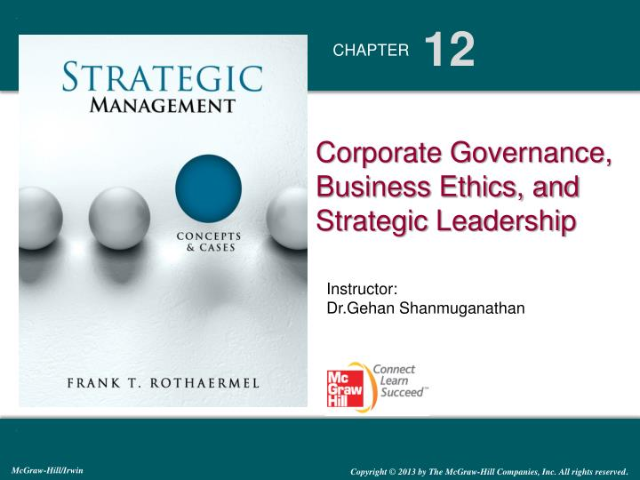 Corporate Governance, Business Ethics, and Strategic Leadership