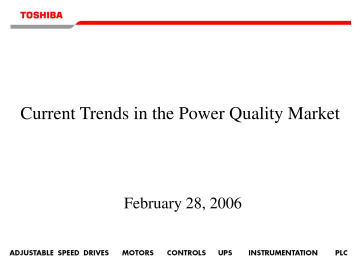 current trends in the power quality market