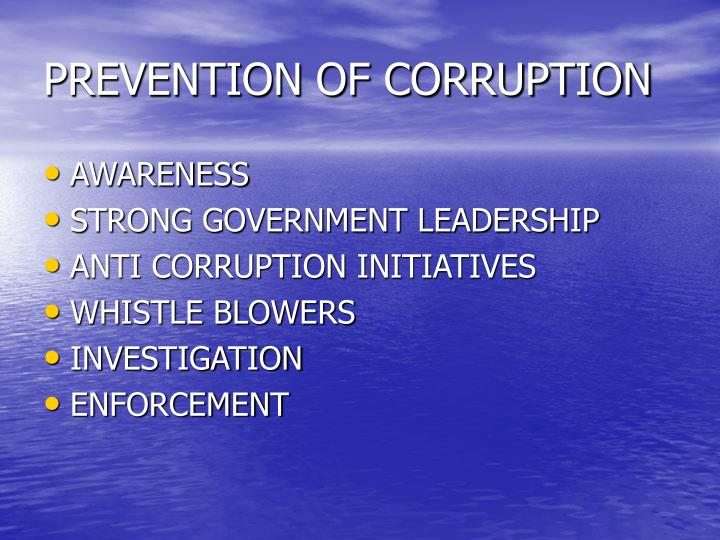 PREVENTION OF CORRUPTION