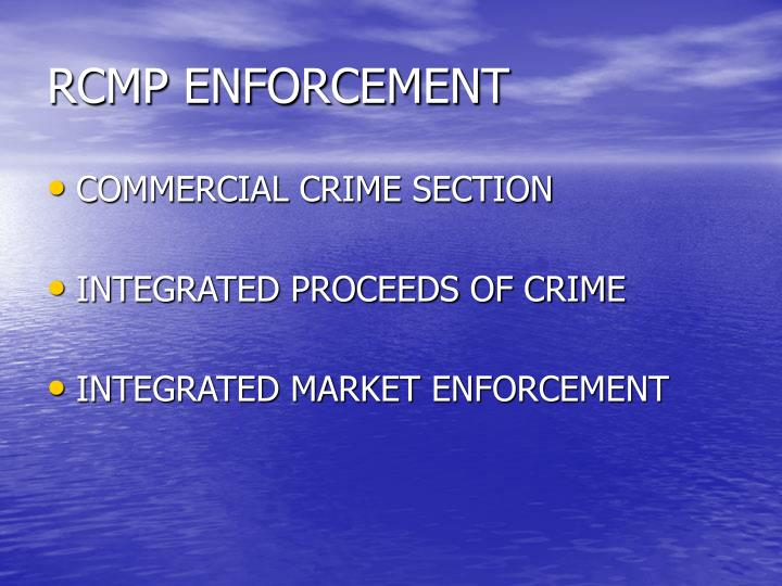 RCMP ENFORCEMENT