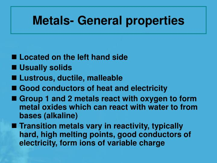 Metals- General properties
