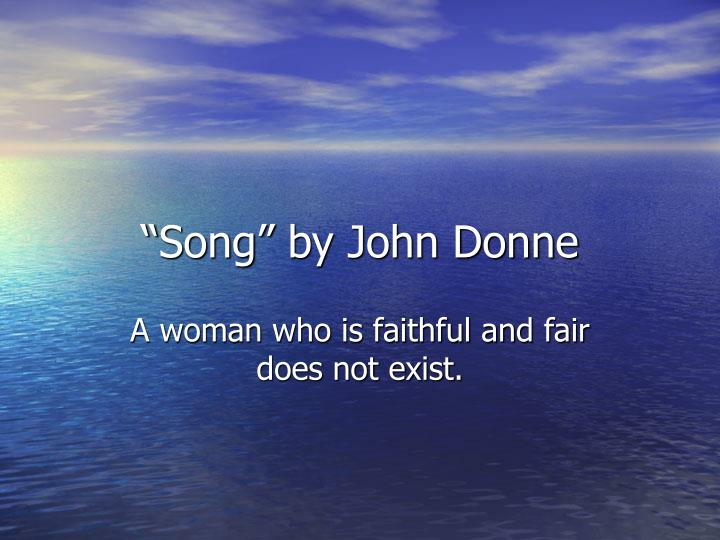 """Song"" by John Donne"