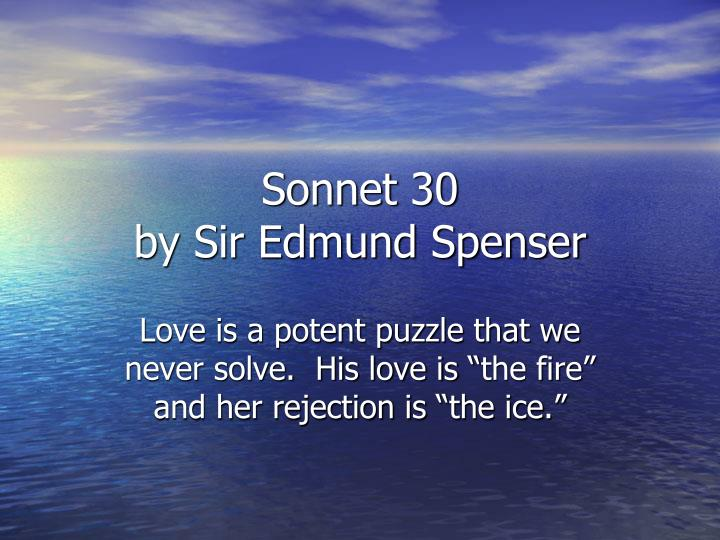 Sonnet 30 by sir edmund spenser