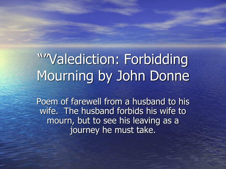 """""Valediction: Forbidding Mourning by John Donne"