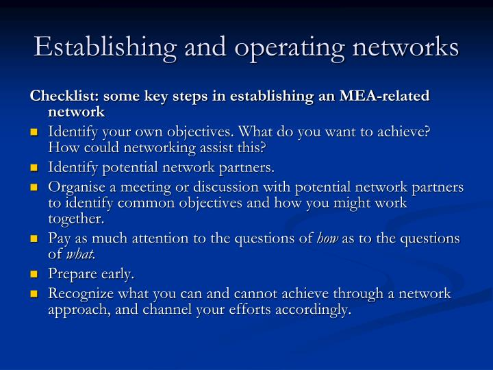 Establishing and operating networks