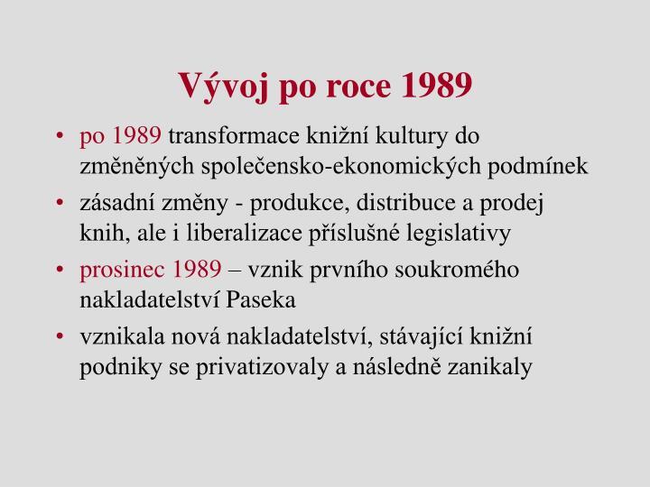 Vývoj po roce 1989