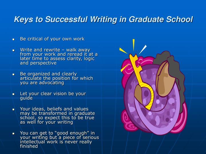 Keys to Successful Writing in Graduate School