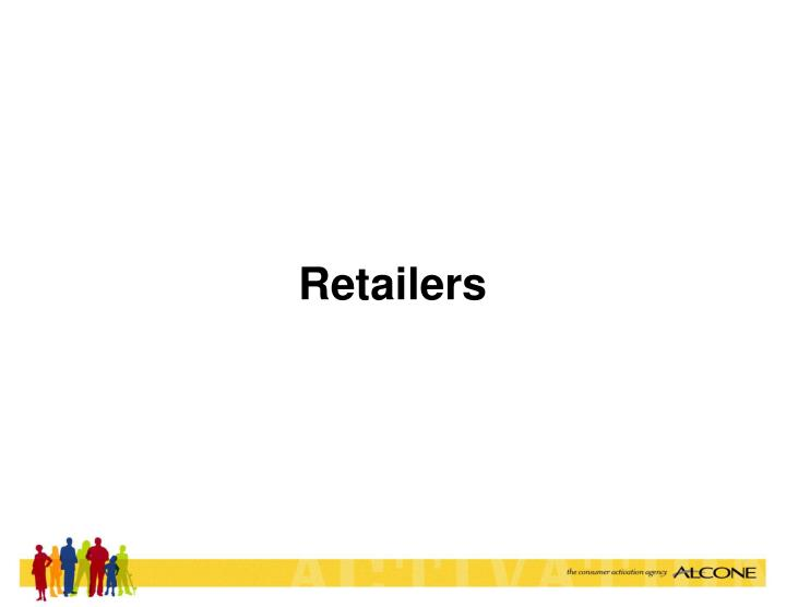 Retailers