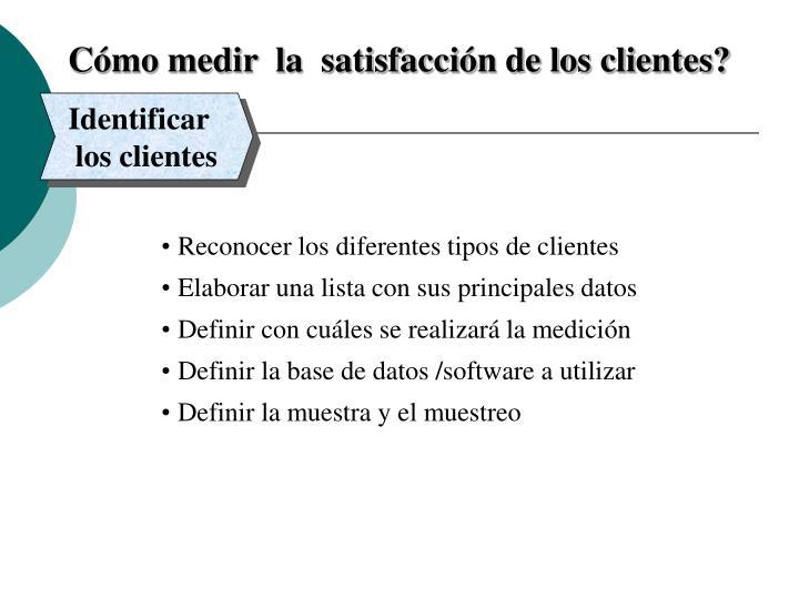 Cómo medir  la  satisfacción de los clientes?