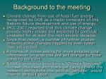 background to the meeting