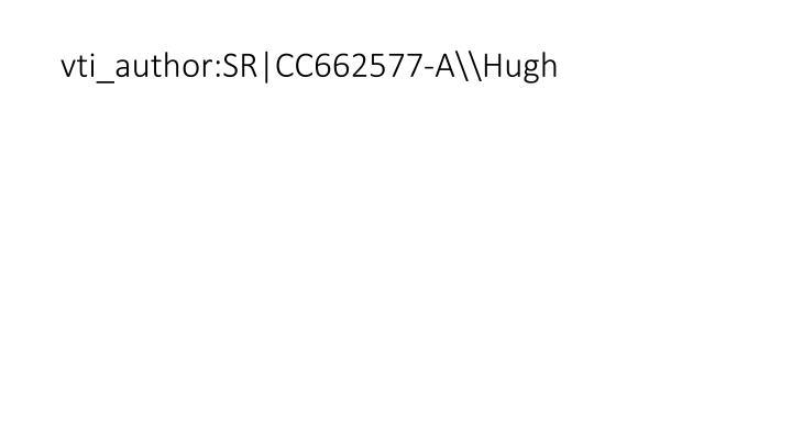 vti_author:SR|CC662577-A\Hugh