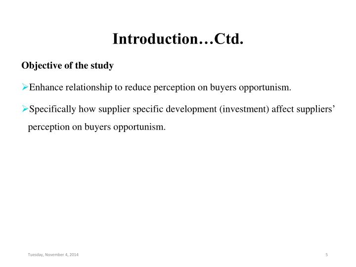 Introduction…Ctd.