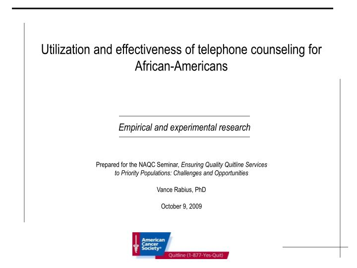 Utilization and effectiveness of telephone counseling for African-Americans