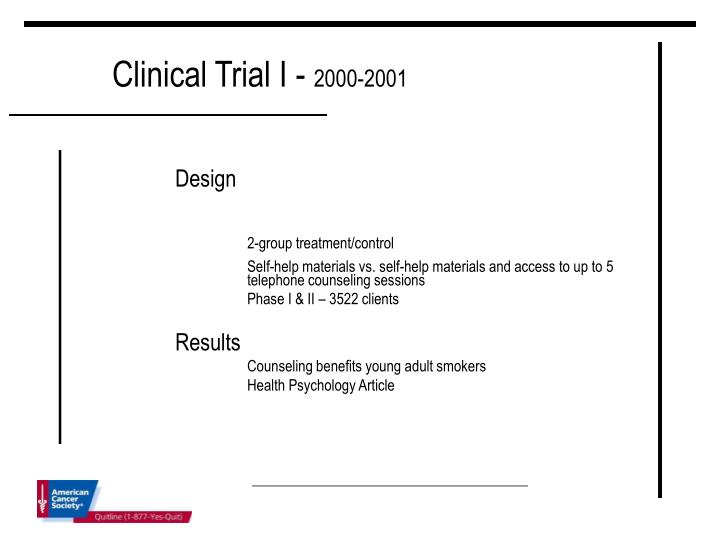 Clinical Trial I -